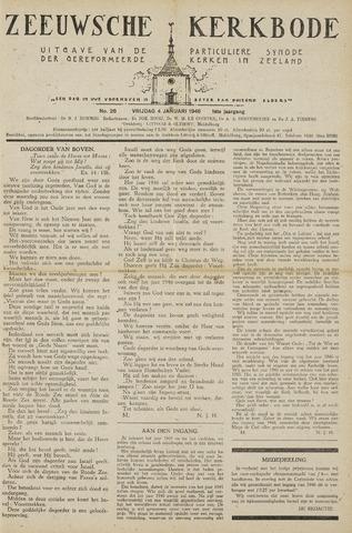 Zeeuwsche kerkbode, weekblad gewijd aan de belangen der gereformeerde kerken/ Zeeuwsch kerkblad 1946-01-04