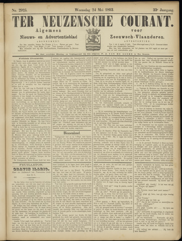 Ter Neuzensche Courant. Algemeen Nieuws- en Advertentieblad voor Zeeuwsch-Vlaanderen / Neuzensche Courant ... (idem) / (Algemeen) nieuws en advertentieblad voor Zeeuwsch-Vlaanderen 1893-05-24