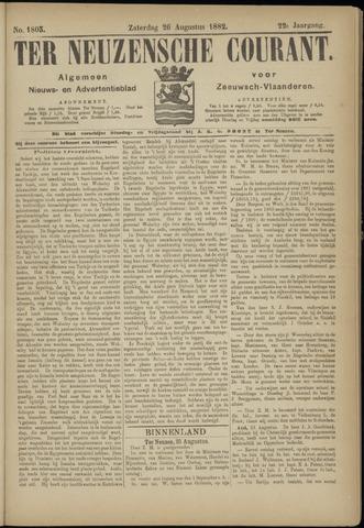 Ter Neuzensche Courant. Algemeen Nieuws- en Advertentieblad voor Zeeuwsch-Vlaanderen / Neuzensche Courant ... (idem) / (Algemeen) nieuws en advertentieblad voor Zeeuwsch-Vlaanderen 1882-08-26