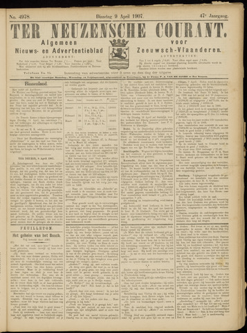 Ter Neuzensche Courant. Algemeen Nieuws- en Advertentieblad voor Zeeuwsch-Vlaanderen / Neuzensche Courant ... (idem) / (Algemeen) nieuws en advertentieblad voor Zeeuwsch-Vlaanderen 1907-04-09