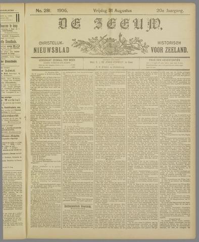 De Zeeuw. Christelijk-historisch nieuwsblad voor Zeeland 1906-08-31