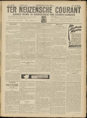 Ter Neuzensche Courant. Algemeen Nieuws- en Advertentieblad voor Zeeuwsch-Vlaanderen / Neuzensche Courant ... (idem) / (Algemeen) nieuws en advertentieblad voor Zeeuwsch-Vlaanderen 1939-07-17