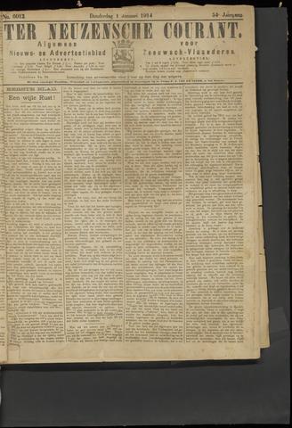 Ter Neuzensche Courant. Algemeen Nieuws- en Advertentieblad voor Zeeuwsch-Vlaanderen / Neuzensche Courant ... (idem) / (Algemeen) nieuws en advertentieblad voor Zeeuwsch-Vlaanderen 1914