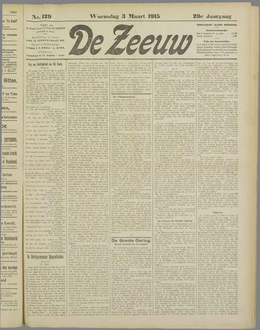 De Zeeuw. Christelijk-historisch nieuwsblad voor Zeeland 1915-03-03