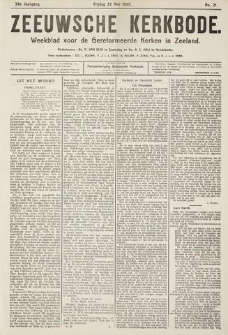 Zeeuwsche kerkbode, weekblad gewijd aan de belangen der gereformeerde kerken/ Zeeuwsch kerkblad 1925-05-22