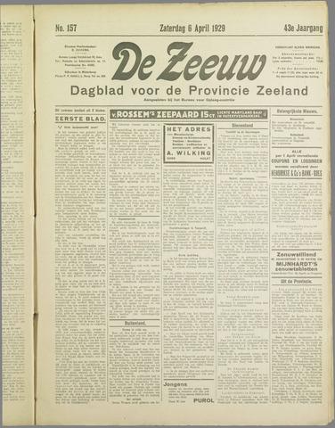 De Zeeuw. Christelijk-historisch nieuwsblad voor Zeeland 1929-04-06