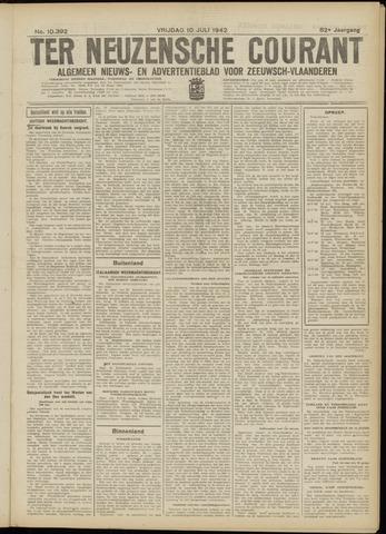 Ter Neuzensche Courant. Algemeen Nieuws- en Advertentieblad voor Zeeuwsch-Vlaanderen / Neuzensche Courant ... (idem) / (Algemeen) nieuws en advertentieblad voor Zeeuwsch-Vlaanderen 1942-07-10