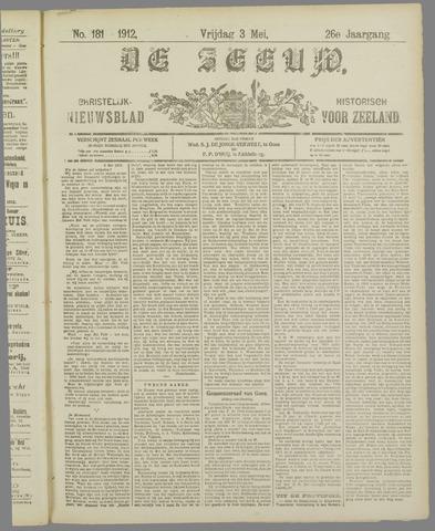 De Zeeuw. Christelijk-historisch nieuwsblad voor Zeeland 1912-05-03