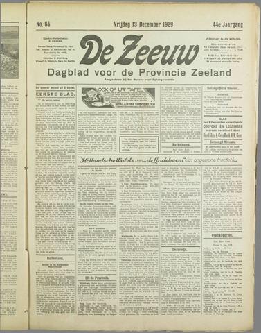 De Zeeuw. Christelijk-historisch nieuwsblad voor Zeeland 1929-12-13