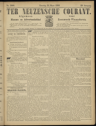Ter Neuzensche Courant. Algemeen Nieuws- en Advertentieblad voor Zeeuwsch-Vlaanderen / Neuzensche Courant ... (idem) / (Algemeen) nieuws en advertentieblad voor Zeeuwsch-Vlaanderen 1893-03-25