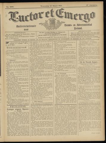 Luctor et Emergo. Antirevolutionair nieuws- en advertentieblad voor Zeeland / Zeeuwsch-Vlaanderen. Orgaan ter verspreiding van de christelijke beginselen in Zeeuwsch-Vlaanderen 1913-03-12