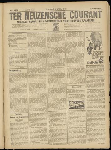 Ter Neuzensche Courant. Algemeen Nieuws- en Advertentieblad voor Zeeuwsch-Vlaanderen / Neuzensche Courant ... (idem) / (Algemeen) nieuws en advertentieblad voor Zeeuwsch-Vlaanderen 1935-04-05