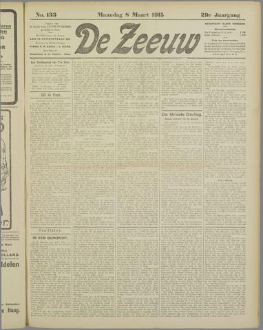De Zeeuw. Christelijk-historisch nieuwsblad voor Zeeland 1915-03-08