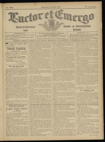 Luctor et Emergo. Antirevolutionair nieuws- en advertentieblad voor Zeeland / Zeeuwsch-Vlaanderen. Orgaan ter verspreiding van de christelijke beginselen in Zeeuwsch-Vlaanderen 1913-04-19