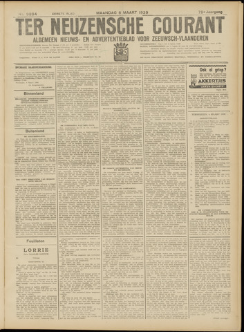 Ter Neuzensche Courant. Algemeen Nieuws- en Advertentieblad voor Zeeuwsch-Vlaanderen / Neuzensche Courant ... (idem) / (Algemeen) nieuws en advertentieblad voor Zeeuwsch-Vlaanderen 1939-03-06