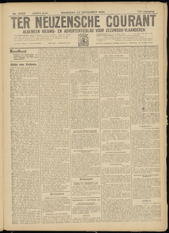 Ter Neuzensche Courant. Algemeen Nieuws- en Advertentieblad voor Zeeuwsch-Vlaanderen / Neuzensche Courant ... (idem) / (Algemeen) nieuws en advertentieblad voor Zeeuwsch-Vlaanderen 1935-12-23