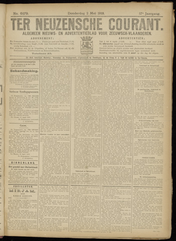 Ter Neuzensche Courant. Algemeen Nieuws- en Advertentieblad voor Zeeuwsch-Vlaanderen / Neuzensche Courant ... (idem) / (Algemeen) nieuws en advertentieblad voor Zeeuwsch-Vlaanderen 1918-05-02