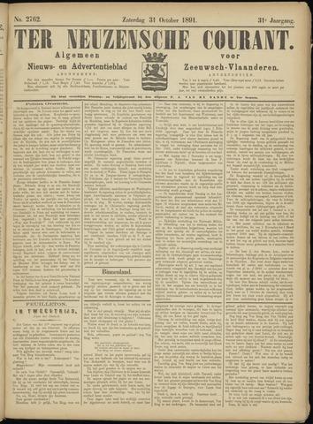Ter Neuzensche Courant. Algemeen Nieuws- en Advertentieblad voor Zeeuwsch-Vlaanderen / Neuzensche Courant ... (idem) / (Algemeen) nieuws en advertentieblad voor Zeeuwsch-Vlaanderen 1891-10-31
