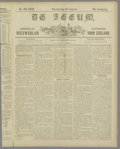 De Zeeuw. Christelijk-historisch nieuwsblad voor Zeeland 1902-01-16
