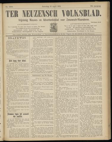 Ter Neuzensch Volksblad. Vrijzinnig nieuws- en advertentieblad voor Zeeuwsch- Vlaanderen / Zeeuwsch Nieuwsblad. Nieuws- en advertentieblad voor Zeeland 1913-04-12