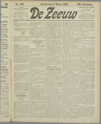 De Zeeuw. Christelijk-historisch nieuwsblad voor Zeeland 1916-03-09