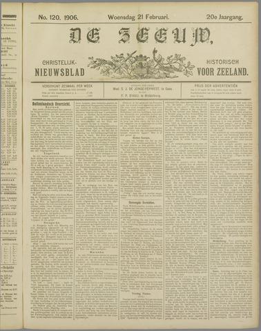 De Zeeuw. Christelijk-historisch nieuwsblad voor Zeeland 1906-02-21