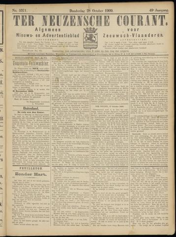 Ter Neuzensche Courant. Algemeen Nieuws- en Advertentieblad voor Zeeuwsch-Vlaanderen / Neuzensche Courant ... (idem) / (Algemeen) nieuws en advertentieblad voor Zeeuwsch-Vlaanderen 1909-10-28