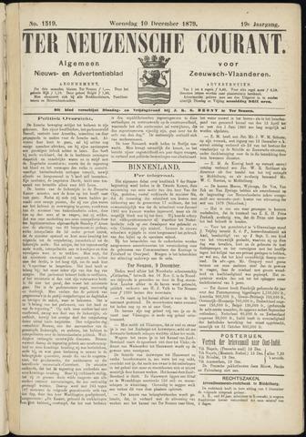 Ter Neuzensche Courant. Algemeen Nieuws- en Advertentieblad voor Zeeuwsch-Vlaanderen / Neuzensche Courant ... (idem) / (Algemeen) nieuws en advertentieblad voor Zeeuwsch-Vlaanderen 1879-12-10