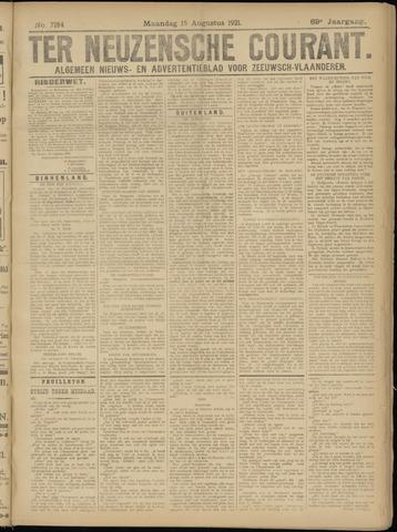 Ter Neuzensche Courant. Algemeen Nieuws- en Advertentieblad voor Zeeuwsch-Vlaanderen / Neuzensche Courant ... (idem) / (Algemeen) nieuws en advertentieblad voor Zeeuwsch-Vlaanderen 1921-08-15