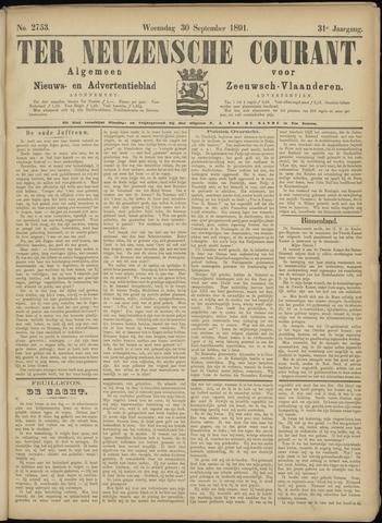 Ter Neuzensche Courant. Algemeen Nieuws- en Advertentieblad voor Zeeuwsch-Vlaanderen / Neuzensche Courant ... (idem) / (Algemeen) nieuws en advertentieblad voor Zeeuwsch-Vlaanderen 1891-09-30