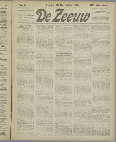 De Zeeuw. Christelijk-historisch nieuwsblad voor Zeeland 1915-12-10