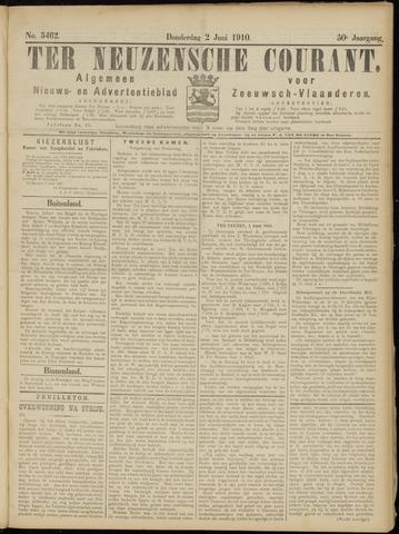 Ter Neuzensche Courant. Algemeen Nieuws- en Advertentieblad voor Zeeuwsch-Vlaanderen / Neuzensche Courant ... (idem) / (Algemeen) nieuws en advertentieblad voor Zeeuwsch-Vlaanderen 1910-06-02