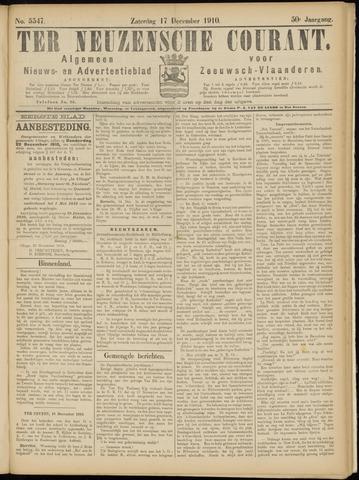 Ter Neuzensche Courant. Algemeen Nieuws- en Advertentieblad voor Zeeuwsch-Vlaanderen / Neuzensche Courant ... (idem) / (Algemeen) nieuws en advertentieblad voor Zeeuwsch-Vlaanderen 1910-12-17