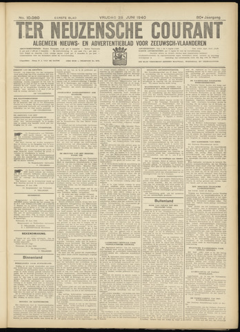 Ter Neuzensche Courant. Algemeen Nieuws- en Advertentieblad voor Zeeuwsch-Vlaanderen / Neuzensche Courant ... (idem) / (Algemeen) nieuws en advertentieblad voor Zeeuwsch-Vlaanderen 1940-06-28