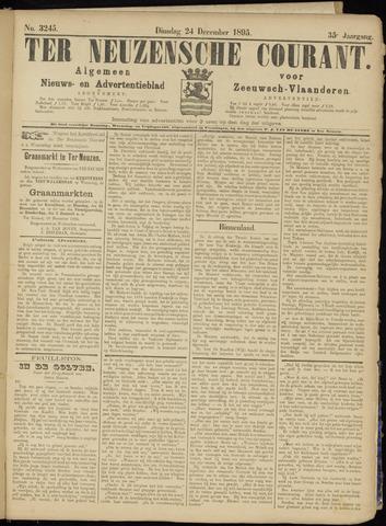 Ter Neuzensche Courant. Algemeen Nieuws- en Advertentieblad voor Zeeuwsch-Vlaanderen / Neuzensche Courant ... (idem) / (Algemeen) nieuws en advertentieblad voor Zeeuwsch-Vlaanderen 1895-12-24