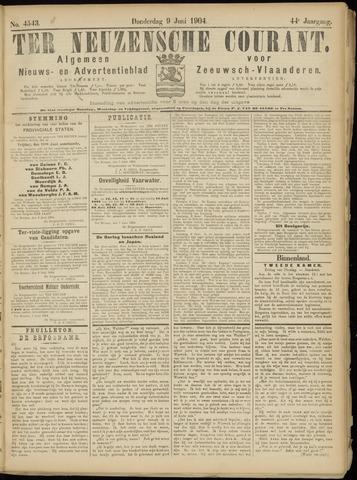 Ter Neuzensche Courant. Algemeen Nieuws- en Advertentieblad voor Zeeuwsch-Vlaanderen / Neuzensche Courant ... (idem) / (Algemeen) nieuws en advertentieblad voor Zeeuwsch-Vlaanderen 1904-06-09