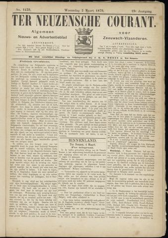 Ter Neuzensche Courant. Algemeen Nieuws- en Advertentieblad voor Zeeuwsch-Vlaanderen / Neuzensche Courant ... (idem) / (Algemeen) nieuws en advertentieblad voor Zeeuwsch-Vlaanderen 1879-03-05