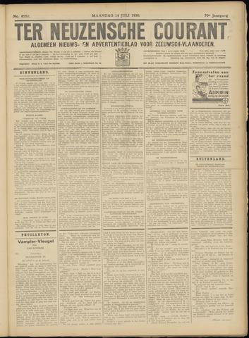 Ter Neuzensche Courant. Algemeen Nieuws- en Advertentieblad voor Zeeuwsch-Vlaanderen / Neuzensche Courant ... (idem) / (Algemeen) nieuws en advertentieblad voor Zeeuwsch-Vlaanderen 1930-07-14