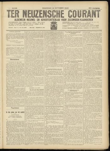 Ter Neuzensche Courant. Algemeen Nieuws- en Advertentieblad voor Zeeuwsch-Vlaanderen / Neuzensche Courant ... (idem) / (Algemeen) nieuws en advertentieblad voor Zeeuwsch-Vlaanderen 1940-10-14