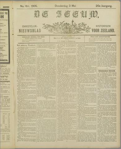 De Zeeuw. Christelijk-historisch nieuwsblad voor Zeeland 1906-05-03