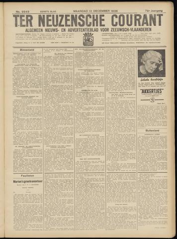 Ter Neuzensche Courant. Algemeen Nieuws- en Advertentieblad voor Zeeuwsch-Vlaanderen / Neuzensche Courant ... (idem) / (Algemeen) nieuws en advertentieblad voor Zeeuwsch-Vlaanderen 1938-12-12