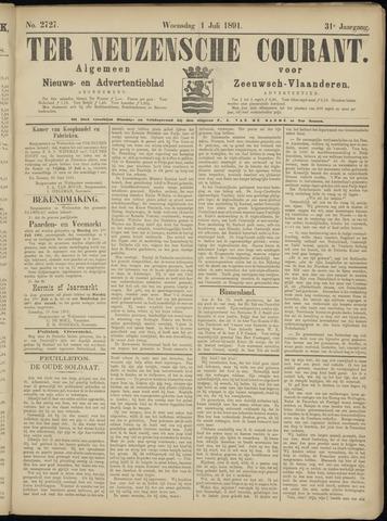 Ter Neuzensche Courant. Algemeen Nieuws- en Advertentieblad voor Zeeuwsch-Vlaanderen / Neuzensche Courant ... (idem) / (Algemeen) nieuws en advertentieblad voor Zeeuwsch-Vlaanderen 1891-07-01