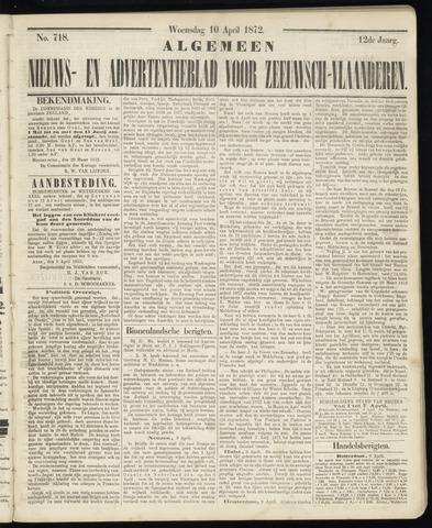 Ter Neuzensche Courant. Algemeen Nieuws- en Advertentieblad voor Zeeuwsch-Vlaanderen / Neuzensche Courant ... (idem) / (Algemeen) nieuws en advertentieblad voor Zeeuwsch-Vlaanderen 1872-04-10