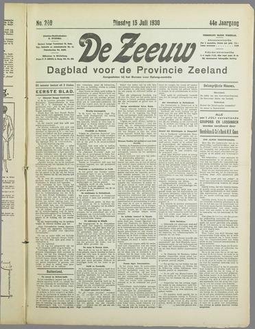 De Zeeuw. Christelijk-historisch nieuwsblad voor Zeeland 1930-07-15