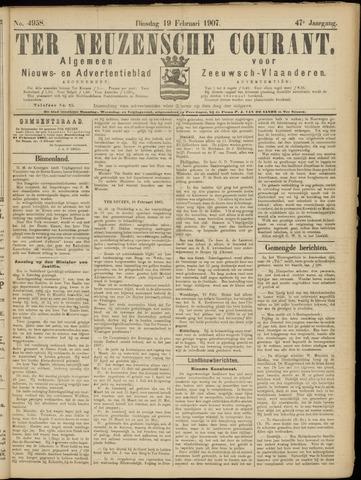 Ter Neuzensche Courant. Algemeen Nieuws- en Advertentieblad voor Zeeuwsch-Vlaanderen / Neuzensche Courant ... (idem) / (Algemeen) nieuws en advertentieblad voor Zeeuwsch-Vlaanderen 1907-02-19
