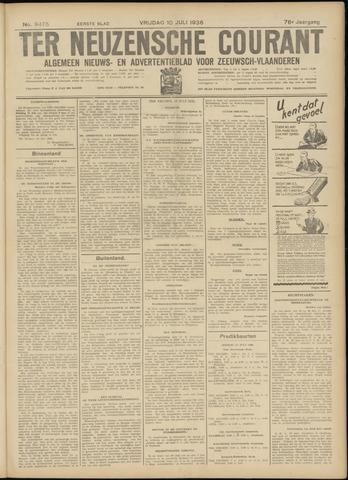 Ter Neuzensche Courant. Algemeen Nieuws- en Advertentieblad voor Zeeuwsch-Vlaanderen / Neuzensche Courant ... (idem) / (Algemeen) nieuws en advertentieblad voor Zeeuwsch-Vlaanderen 1936-07-10