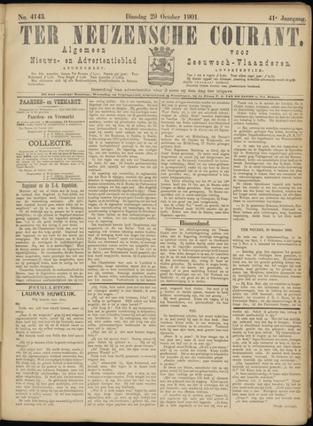 Ter Neuzensche Courant. Algemeen Nieuws- en Advertentieblad voor Zeeuwsch-Vlaanderen / Neuzensche Courant ... (idem) / (Algemeen) nieuws en advertentieblad voor Zeeuwsch-Vlaanderen 1901-10-29