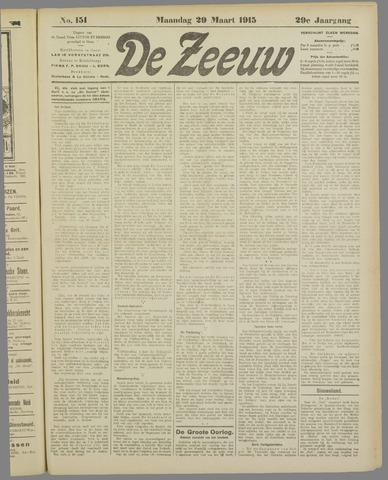 De Zeeuw. Christelijk-historisch nieuwsblad voor Zeeland 1915-03-29