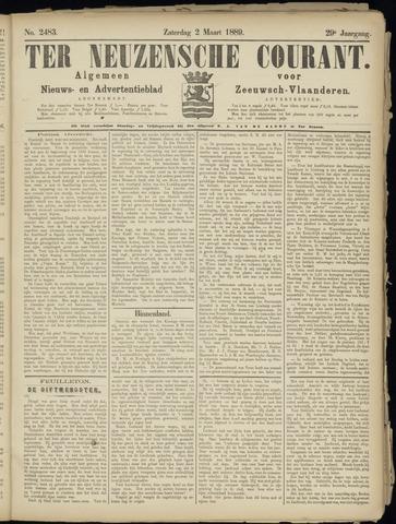 Ter Neuzensche Courant. Algemeen Nieuws- en Advertentieblad voor Zeeuwsch-Vlaanderen / Neuzensche Courant ... (idem) / (Algemeen) nieuws en advertentieblad voor Zeeuwsch-Vlaanderen 1889-03-02