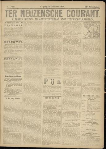Ter Neuzensche Courant. Algemeen Nieuws- en Advertentieblad voor Zeeuwsch-Vlaanderen / Neuzensche Courant ... (idem) / (Algemeen) nieuws en advertentieblad voor Zeeuwsch-Vlaanderen 1924-01-18
